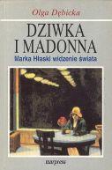 Okładka książki - Dziwka i Madonna. Marka Hłaski widzenie świata