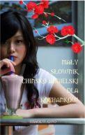 Okładka książki - Mały słownik chińsko-angielski dla kochanków