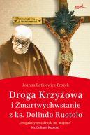 Okładka ksiązki - Droga krzyżowa i Zmartwychwstanie z ks. Dolindo Ruotolo