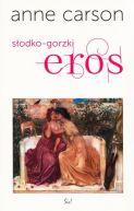 Okładka książki - Słodko-gorzki eros