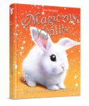 Okładka ksiązki - Magiczny królik. Czarodziejskie przygody