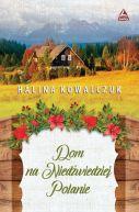 Okładka książki - Dom na niedźwiedziej polanie
