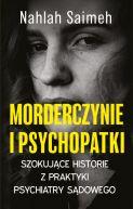 Okładka książki - Morderczynie i psychopatki