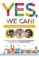 Okładka ksiązki - Yes, we can! Powołani, by świadczyć