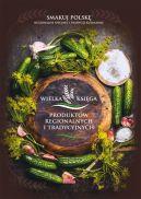 Okładka - Wielka księga produktów regionalnych i tradycyjnych