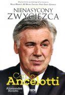 Okładka książki - Carlo Ancelotti. Nienasycony zwycięzca