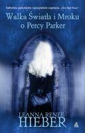 Okładka książki - Walka Światła i Mroku o Percy Parker