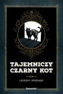 Okładka książki - Tajemniczy czarny kot. Legendy i przesądy