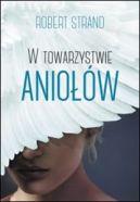 Okładka książki - W towarzystwie aniołów