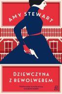 Okładka książki - Dziewczyna z rewolwerem