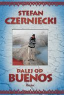 Okładka książki - Dalej od Buenos