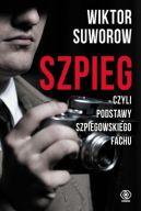 Okładka ksiązki - Szpieg, czyli podstawy szpiegowskiego fachu