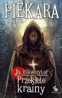 Okładka ksiązki - Ja, inkwizytor. Przeklęte krainy