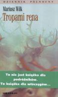 Okładka ksiązki - Tropami rena
