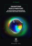Okładka - Kwantowa rzeczywistość. W poszukiwaniu prawdziwego znaczenia mechaniki kwantowej