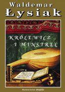 Okładka książki - Królewicz i Minstrel