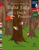 Okładka ksiązki - Baba Jaga i Duch Puszczy. Czytam sobie Eko. Poziom 3