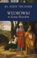 Okładka ksiązki - Wędrówki w krainę filozofów