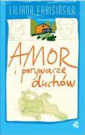 Okładka książki - Amor i porywacze duchów