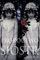 Okładka ksiązki - Proroctwo sióstr