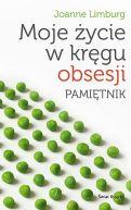 Okładka książki - Moje życie w kręgu obsesji. Pamiętnik