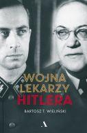 Okładka - Wojna lekarzy Hitlera