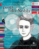 Okładka ksiązki - Droga do Nobla. O Marii Skłodowskiej-Curie