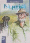 Okładka książki - Psia przyjaźń