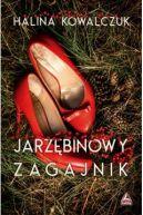 Okładka książki - Jarzębinowy zagajnik