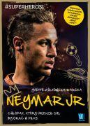 Okładka książki - Neymar. Chłopak, który urodził się by grać w piłkę