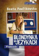Okładka ksiązki - Blondynka na językach. Francuski