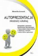 Okładka ksiązki - Autoprezentacja młodzieży szkolnej
