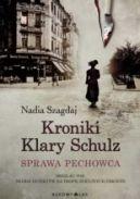 Okładka ksiązki - Kroniki Klary Schulz. Sprawa pechowca