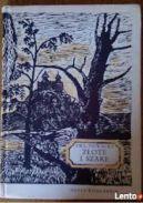 Okładka ksiązki - Złote i szare