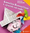 Okładka ksiązki - Lamelia szczęśliwa i sposób na nudę