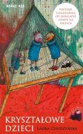 Okładka - Kryształowe dzieci. Historie uzależnień od dopalaczy oparte na faktach