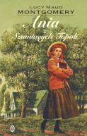 Okładka książki - Ania z Szumiących Topoli
