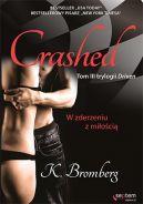 Okładka książki - Crashed. W zderzeniu z miłością