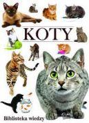 Okładka książki - Koty. Biblioteka wiedzy