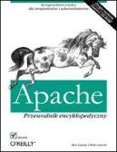 Okładka książki - Apache. Przewodnik encyklopedyczny. Wydanie III