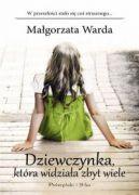 Okładka książki - Dziewczynka, która widziała zbyt wiele