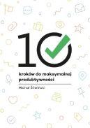 Okładka książki - 10 kroków do maksymalnej produktywności