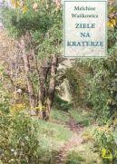 Okładka książki - Ziele na kraterze