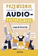 Okładka - Przewodnik dla audiokulturalnych