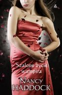Okładka książki - Szalone życie wampira