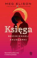 Okładka książki -  Księga Bezimiennej Akuszerki