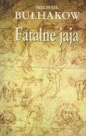 Okładka książki - Fatalne jaja