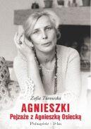 Okładka ksiązki - Agnieszki. Pejzaże z Agnieszką Osiecką