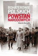 Okładka książki - Bohaterowie polskich powstań narodowych