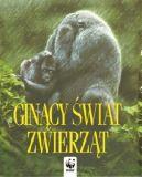 Okładka książki - Ginący świat zwierząt
